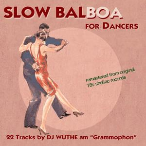 Slow Balboa for Dancers (Remastered From Original 78s Shellac Records)