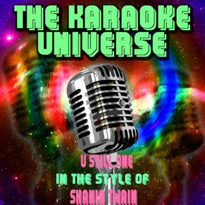 U Still One (Karaoke Version) [in the Style of Shania Twain]