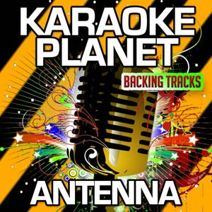 Antenna (Karaoke Version) (Originally Performed By Fuse ODG & Wyclef Jean)