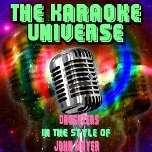 Daughters (Karaoke Version) [in the Style of John Mayer]