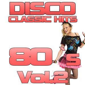 Disco Classic 80's, Vol. 2
