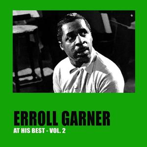 Erroll Garner at His Best, Vol. 2