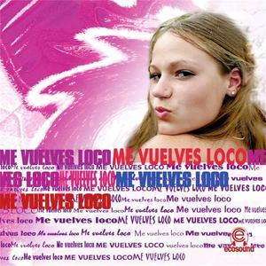 Me Vuelves Loco (Musica Latina Americana Ecosound)