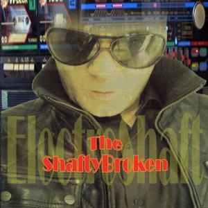 The Shafty Broken (Electroshaft)