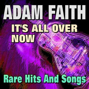 It's All Over Now Rare Hits And Songs