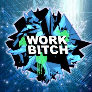 Work Bitch (Dubstep Remix)