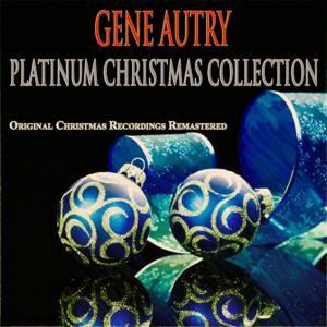 Platinum Christmas Collection (Original Christmas Recordings - Remastered)