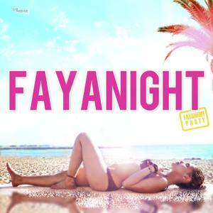 Fayanight Party