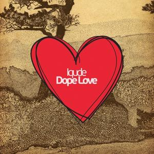 Dope Love