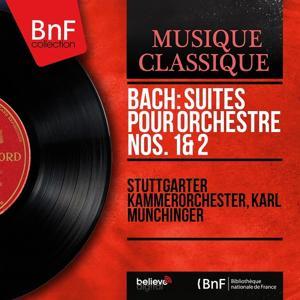 Bach: Suites pour orchestre Nos. 1 & 2 (Stereo Version)