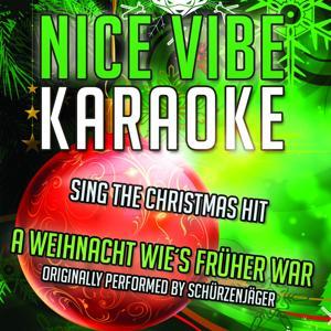 A Weihnacht Wie's Früher War (Karaoke Version)