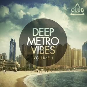 Deep Metro Vibes, Vol. 1