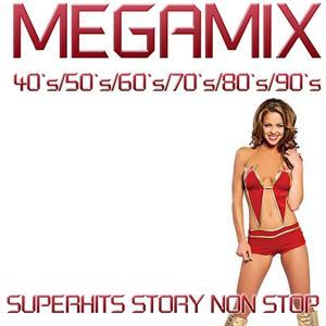 Megamix 40's, 50's, 60's, 70's, 80's, 90's