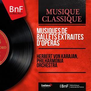 Musiques de ballets extraites d'opéras (Remastered, Stereo Version)