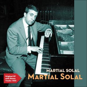 Martial Solal (Original Ep Plus Bonus Tracks 1955)