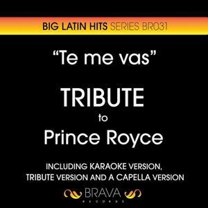 Te Me Vas - Tribute To Prince Royce
