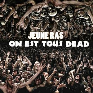 On est tous dead