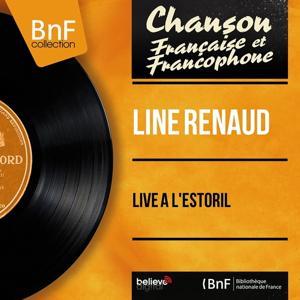 Soirée à l'Estoril avec Line Renaud (Live, Mono Version)