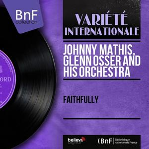 Faithfully (Mono Version)