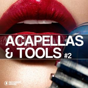 Acapellas & Tools #2