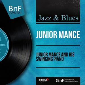 Junior Mance and His Swinging Piano (Mono Version)