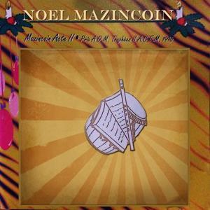 Noel mazincoin acte II (Prix AOM Trophées Sacem 1996)