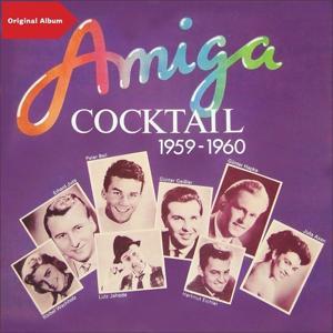 Schlager Cocktail 1959 - 1960 (Original DDR Schlager Album mit Bonus Tracks)