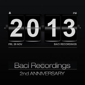 Baci Recordings 2nd Anniversary