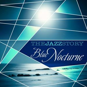 The Jazz Story - Blue Nocturne