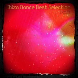 Ibiza Dance Best Selection 2013