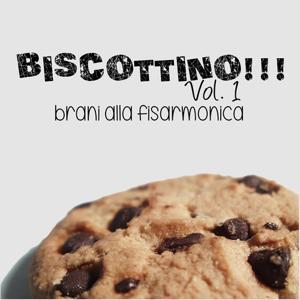 Biscottino!!!, Vol. 1 (Brani alla fisarmonica)