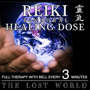 Reiki Binaural Healing Dose: The Lost World (Full Therapy With Bell Every 3 Minutes)