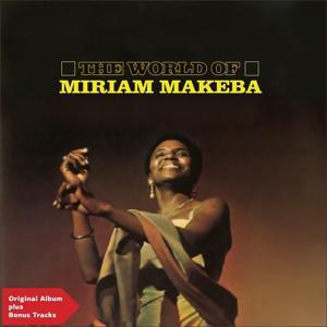 The World of Miriam Makeba (Original Album Plus Bonus Tracks)
