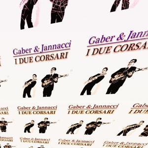 Gaber & Jannacci: I Due Corsari (Remastered)