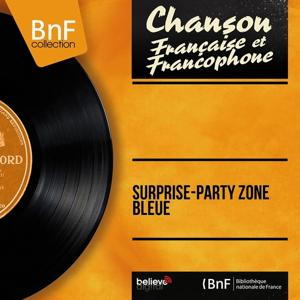 Surprise-party zone bleue (Mono version)