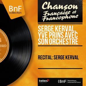 Récital: Serge Kerval (Mono Version)