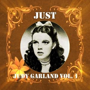 Just Judy Garland, Vol. 1