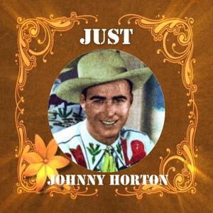 Just Johnny Horton