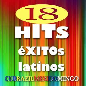 18 Hits éxitos latinos (Cubrazilmexidomingo)