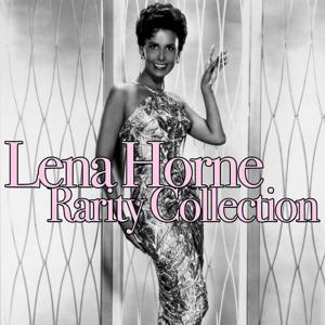 Lena Horne: Rarity Collection