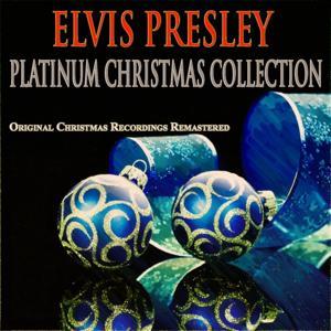 Platinum Christmas Collection (Original Christmas Recordings Remastered)