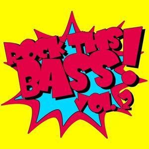 Rock This Bass, Vol. 2