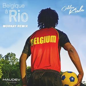 Belgique a Rio (Mornay remix)