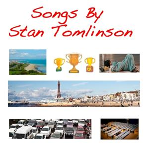 Songs By Stan Tomlinson