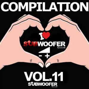 I Love Subwoofer Records Techno Compilation, Vol. 11 (Subwoofer Records)