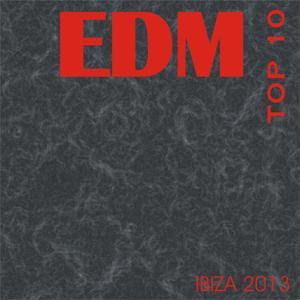 Edm Top 10 Ibiza 2013