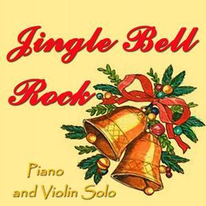Jingle Bell Rock (Piano & Violin Solo)
