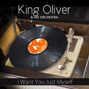 I Want You Just Myself (Original Recording)