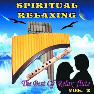 Spiritual Relaxing, Vol. 2 (The Best of Relax Flute)