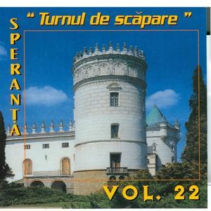 Speranta, Vol. 22 (Turnul de scapare)